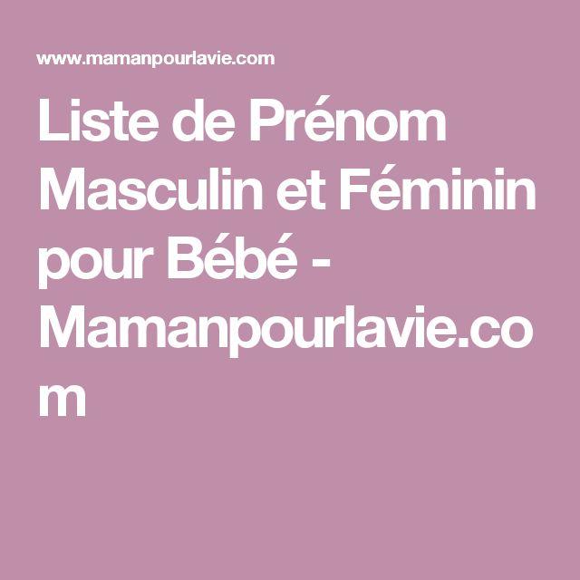 Liste de Prénom Masculin et Féminin pour Bébé - Mamanpourlavie.com