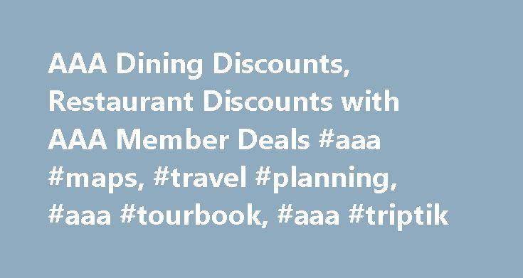 """AAA Dining Discounts, Restaurant Discounts with AAA Member Deals #aaa #maps, #travel #planning, #aaa #tourbook, #aaa #triptik http://riverside.remmont.com/aaa-dining-discounts-restaurant-discounts-with-aaa-member-deals-aaa-maps-travel-planning-aaa-tourbook-aaa-triptik/  # Travel with AAA Insurance Planning a trip? Planning a trip? The """"GO"""" button is your first step to finding reliable, competitively priced insurance. With one quick click of the """"GO"""" button, you'll be directed to your local…"""