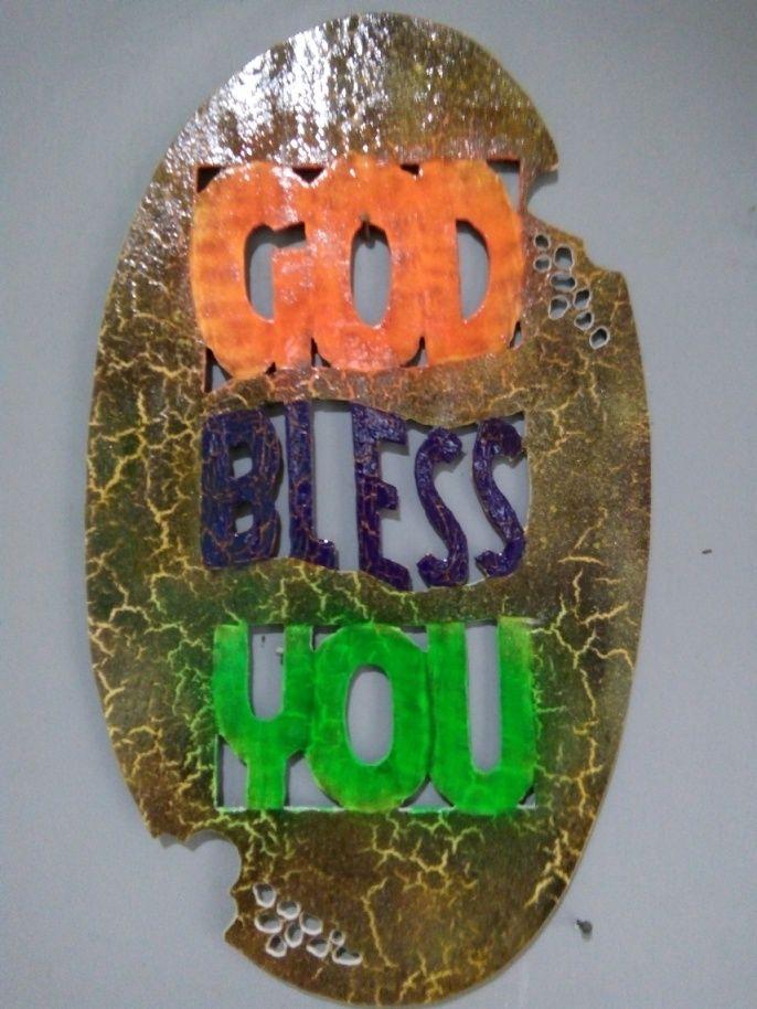 Hiasan Dinding Paralon Bakar teks GOD BLESS YOU dengan bahan PVC