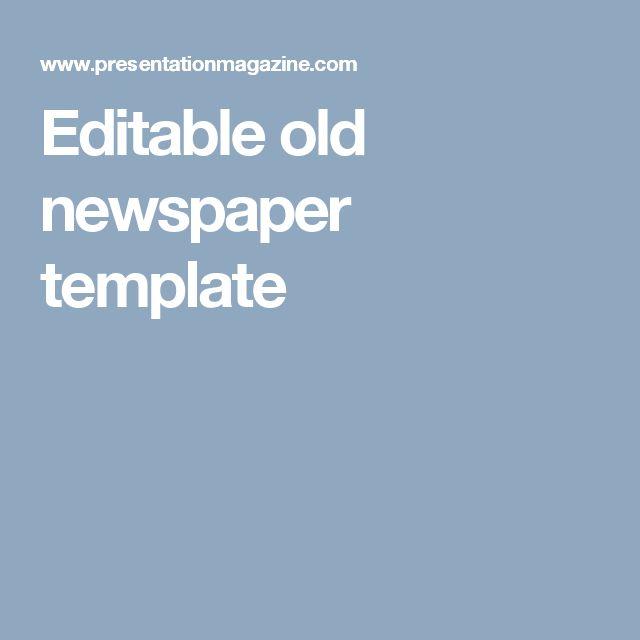 The 25+ best Newspaper template powerpoint ideas on Pinterest - old newspaper template