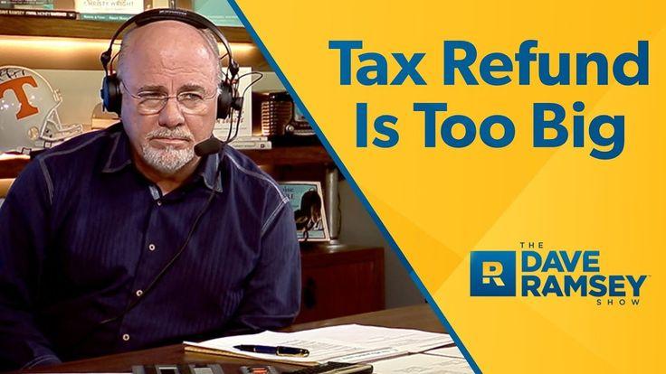 My Tax Refund Is Too Big