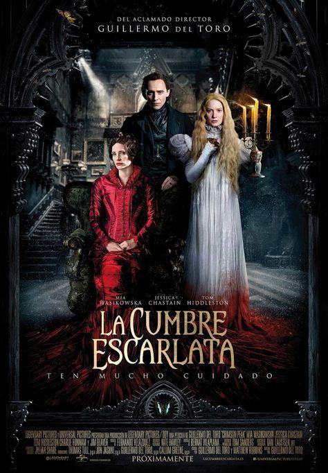 La cumbre escarlata - Crimson Peak (2015) | Un cuento de terror evidente... Guillermo del Toro es un cineasta con estilo propio, de eso no cabe duda, pero cuando...