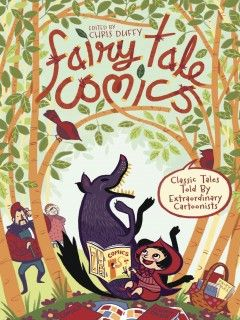 """From favorites like """"Puss in Boots"""" and """"Goldilocks"""" to obscure gems like """"The Boy Who Drew Cats,"""" this volume has something to offer every reader. Seventeen fairy tales are wonderfully adapted and illustrated in comics format by such noted artists as Raina Telgemeier, Brett Helquist, Cherise Harper, and others."""