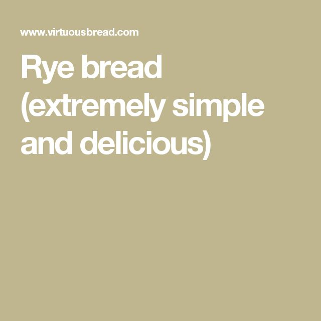 Rye bread (extremely simple and delicious)