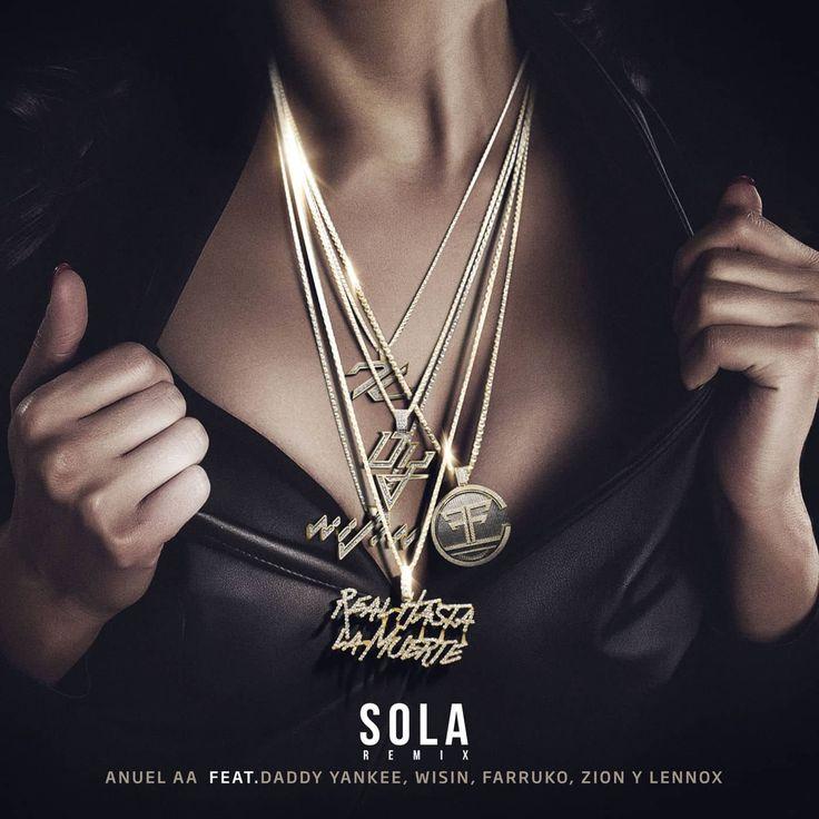 Entra ahora para Escuchar y Descargar Sola Remix Daddy Yankee Wisin Farruko Zion y Lennox Anuel AA, el nuevo remix de Anuel Aa