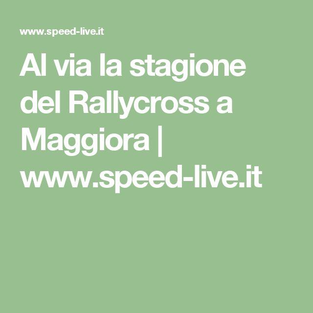Al via la stagione del Rallycross a Maggiora | www.speed-live.it