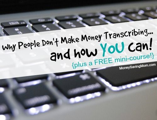 Why People Don't Make Money Transcribing & How You Can! Get started with a FREE mini-course!