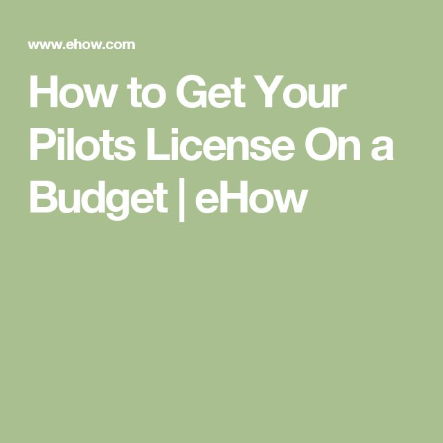 How to Get Your Pilots License On a Budget | eHow