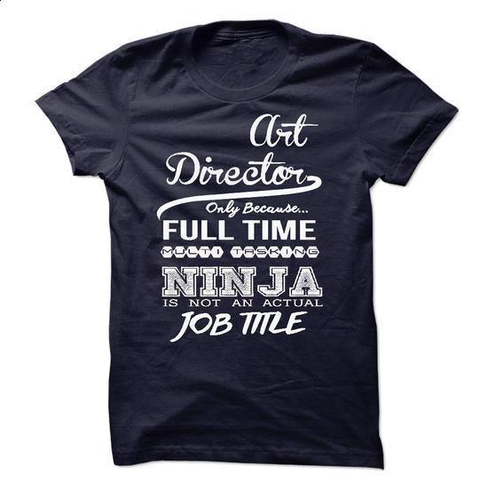 Art Director - #blank t shirt #pink sweatshirt. BUY NOW => https://www.sunfrog.com/LifeStyle/Art-Director-33174782-Guys.html?60505