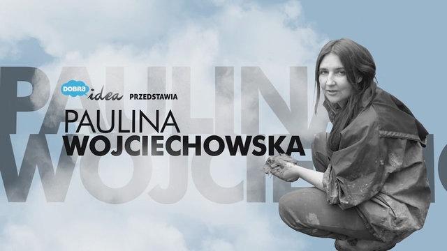 Naturalny Dom - Paulina Wojciechowska by dobraidea. Paulina Wojciechowska opowiada między innymi o naturalnych domach w polskim klimacie.