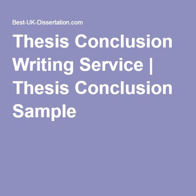 Thesis Conclusion Writing Service | Thesis Conclusion Sample