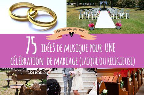75 idées de musique classique, moderne, française ou anglophone pour votre cérémonie de mariage (laïque ou religieuse). Y a plus qu'à choisir !