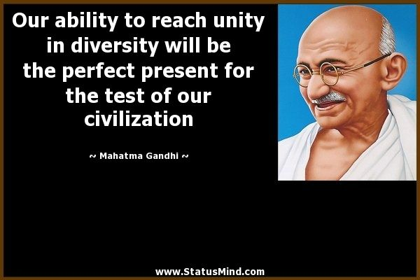 Quotes About Equality and Diversity Quotes About Unity and Diversity ...