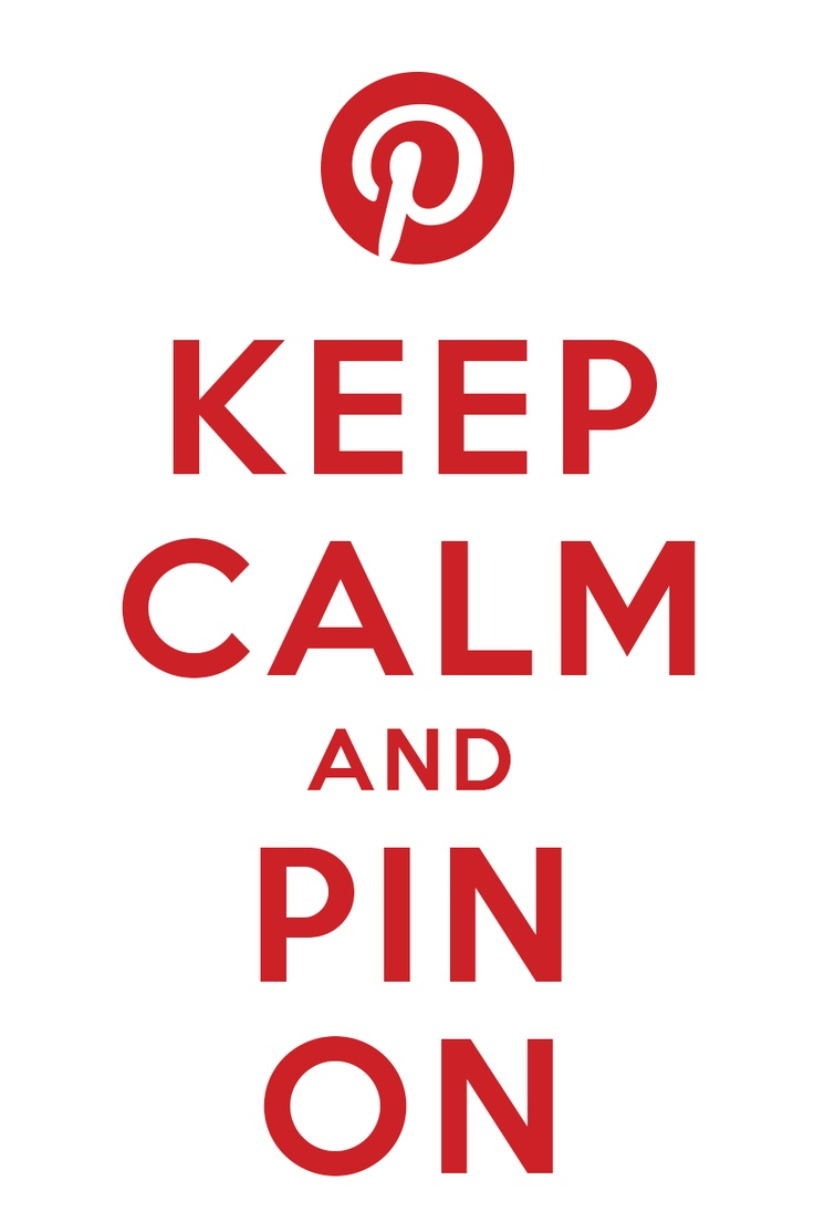 Keep calm and pin on.: Quote Stuff, Life Quotes, Pinterest Party, Caitlan S Board, Group Board, Board Paidinstyle Com, Notable Quotes, Craft Party, Quotes Keep Calm