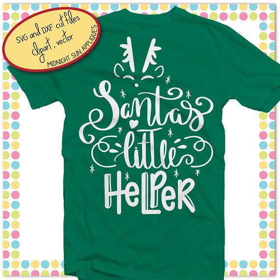 Santa's little helper svgsanta svglittle helper cut
