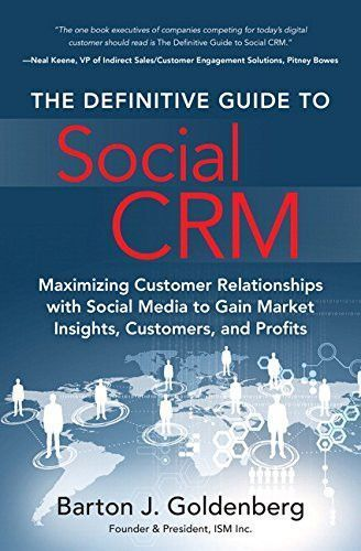The Definitive Guide to Social CRM: Maximizing Customer Relationships with Social Media to Gain Market Insights, Customers, and Profits (FT Press Operations Management) #businessmanagement