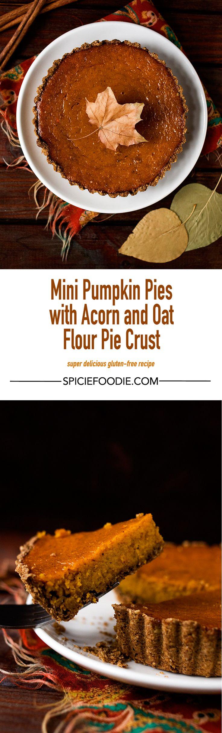 Mini #Pumpkin #Pies Made With #Acorn and #Oat Flour Pie Crust | #pumpkinpie #dessert #homemade