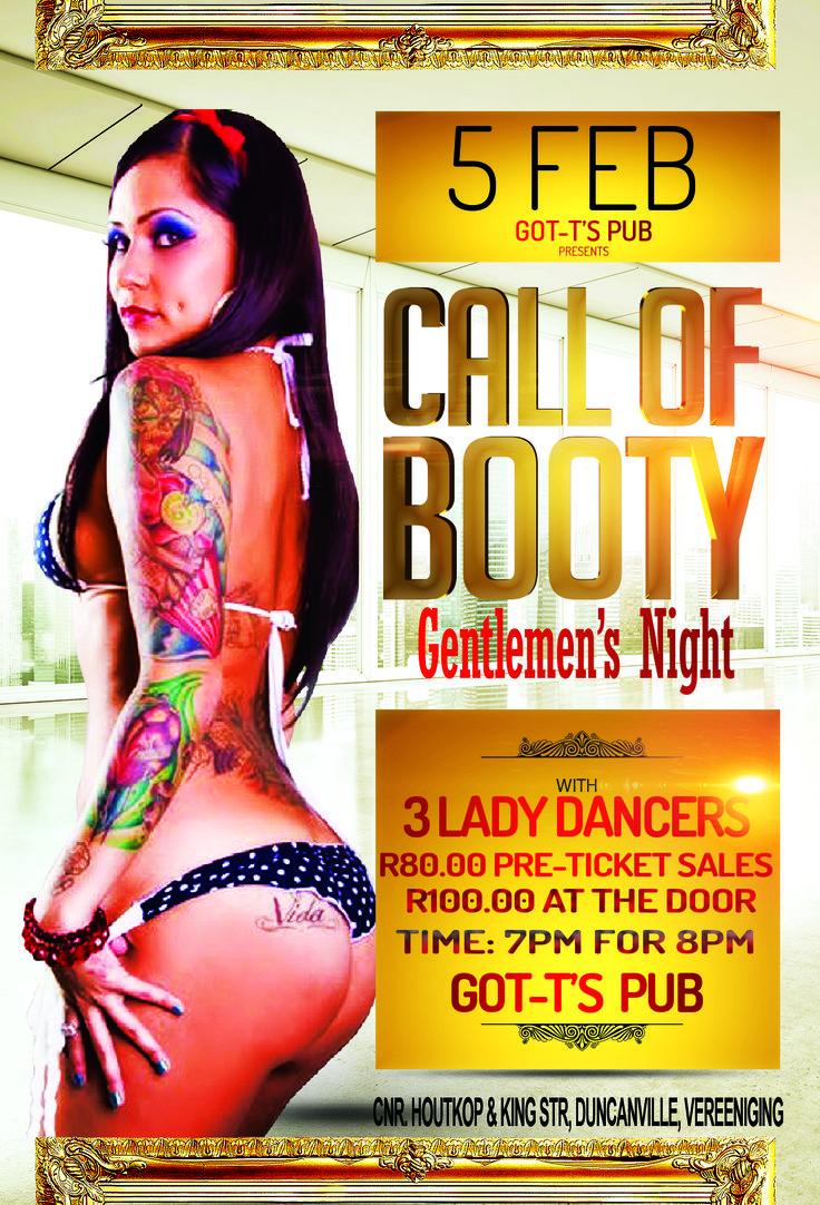 Call of Booty, Gentlemens Night at GOT-T'S Vereeniging on 5 Feb 2015