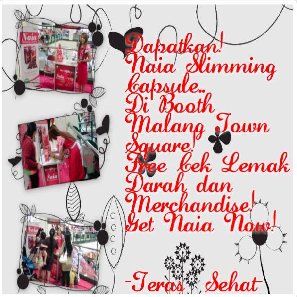 Dapatkan! Naia Slimming Capsule.. Di Booth Malang Town Square! Free Cek Lemak Darah dan Merchandise! Get Naia Now! #terassehat #naiaslimmingcapsule #hadiahgratis #ceklemak #matos #malang #event #pelangsing