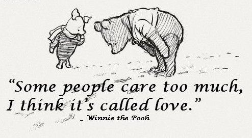 .: Sweet, Pooh Quotes, People Care, Pooh Bears, Cute Quotes, Some People, Well Said, So True, Winnie The Pooh Wisdom