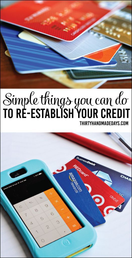 Simple things you can do now to re-establish your credit from thirtyhandmadedays.com building credit, credit score