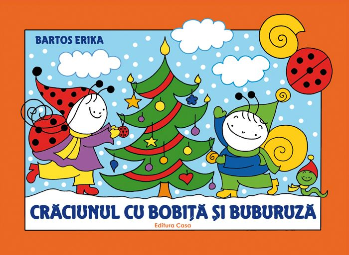 Edituracasa.ro - Crăciunul cu Bobiţă şi Buburuză
