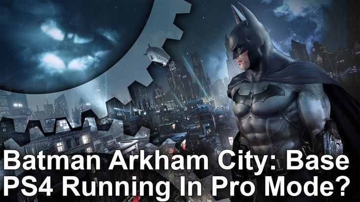 [Video] Digital Foundry: Batman Arkham City PS4 Pro: What If Every Game Got A Pro Upgrade? #Playstation4 #PS4 #Sony #videogames #playstation #gamer #games #gaming