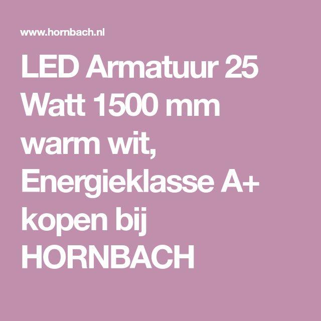 led armatuur 25 watt 1500 mm warm wit energieklasse a kopen bij hornbach