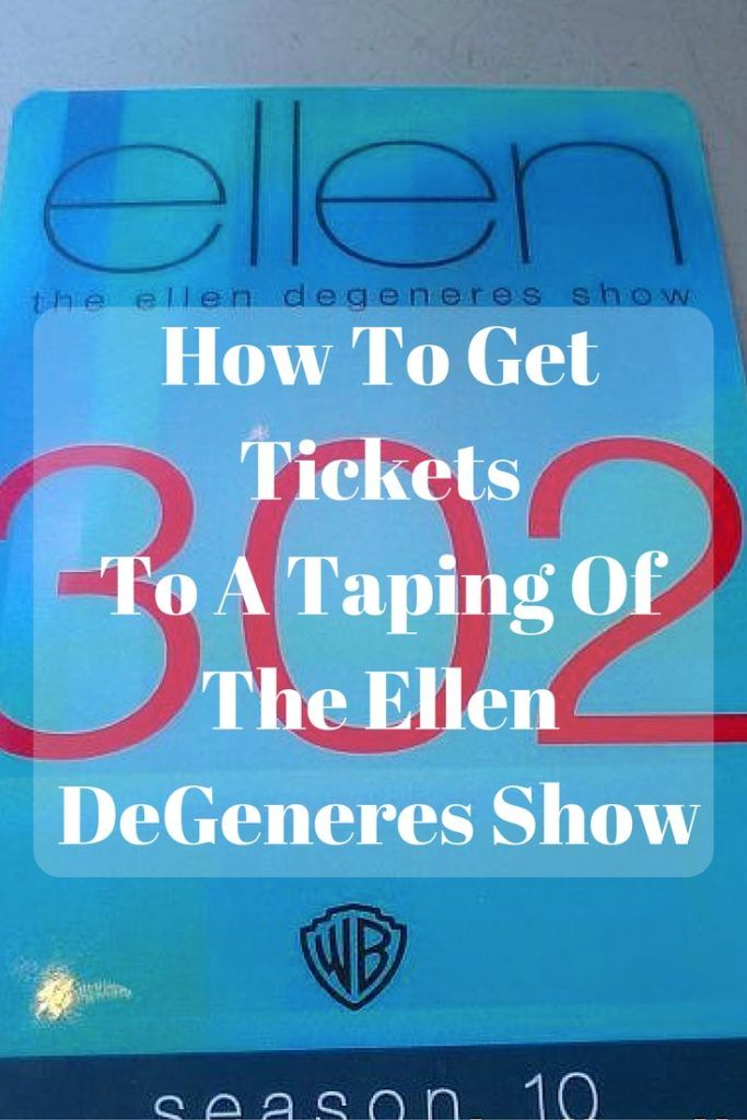 Find out how to get tickets to a taping of the Ellen DeGeneres Show