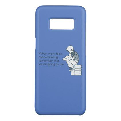 Funny demotivational quote Case-Mate samsung galaxy s8 case - funny quotes fun personalize unique quote