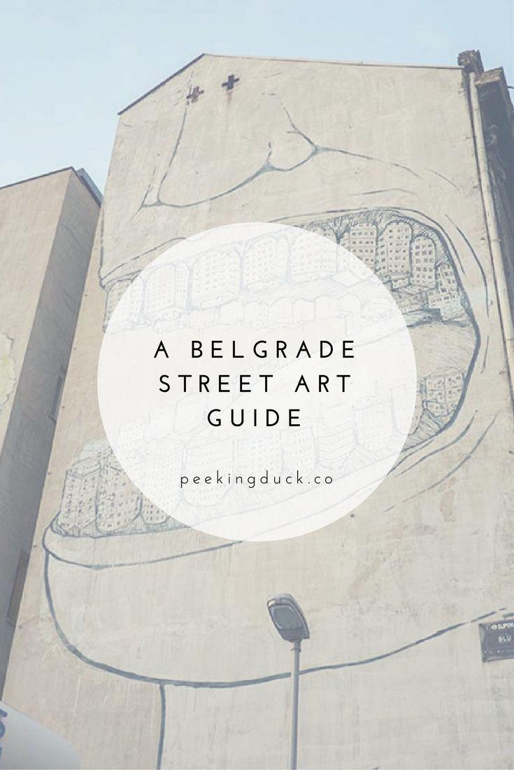A guide to street art in Belgrade, Serbia.