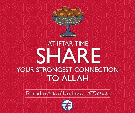 """Day 9 of the Acts of Kindness, At iftar time share your strongest connection to Allah. #ZF30Acts  It is related by Abu Hurayrah the Prophet (Peace be upon him) said, """"Whatever is prayed for at the time of breaking the fast is granted and never refused."""" [Tirmidhi]"""