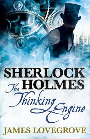 Sherlock Holmes: The Thinking Engine