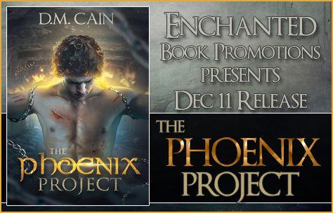 Book-o-Craze: Release Blitz -- The Phoenix Project  by D.M. Cain...