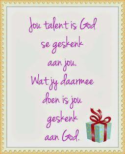 So baie geskenke van God!!