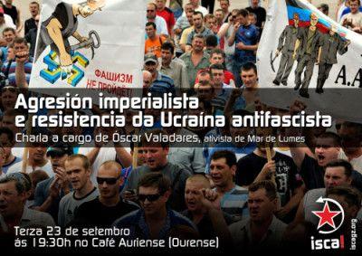 Agresión imperialista e resistencia da Ucraína antifascista en Café Cultural Auriense, Ourense