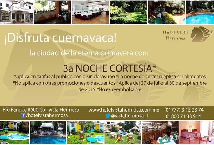 3a Noche Cortesía en Hotel Vista Hermosa Cuernavaca www.hotelvistahermosa.com.mx