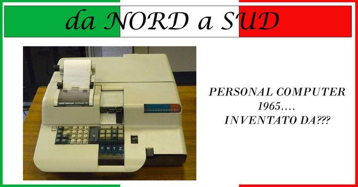 """Le INVENZIONI ITALIANE """"da NORD a SUD"""" -Personal Computer. L'ingegnere e informatico ITALIANO  Pier Giorgio Perotto, progettista della Olivetti, fu l'ideatore del primo personal computer, noto come Programma 101 (conosciuto anche come """"Perottina"""") e presentato nel 1965 all'Esposizione universale di New York #PC #DANORDASUD"""