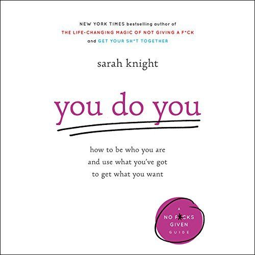 """Another must-listen from my #AudibleApp: """"You Do You"""" by Sarah Knight, narrated by Sarah Knight."""