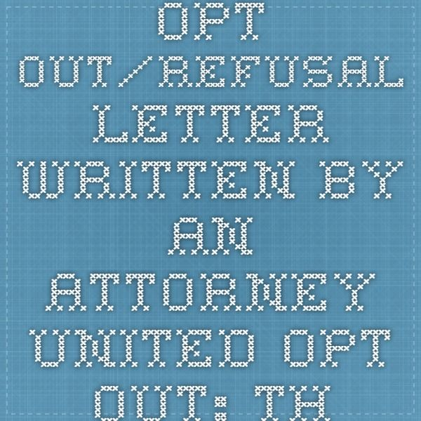 Opt OutRefusal Letter Written By An Attorney  United Opt Out