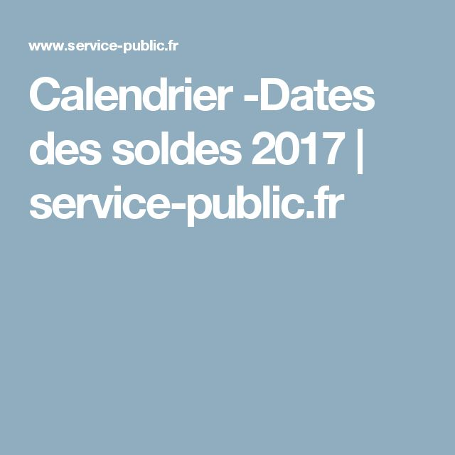 calendrier dates des soldes 2017 service. Black Bedroom Furniture Sets. Home Design Ideas