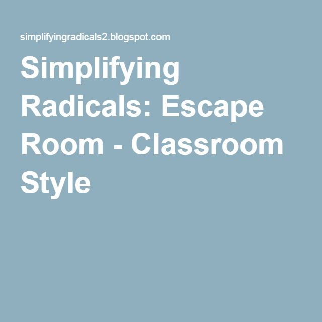 Simplifying Radicals: Escape Room - math breakout activity