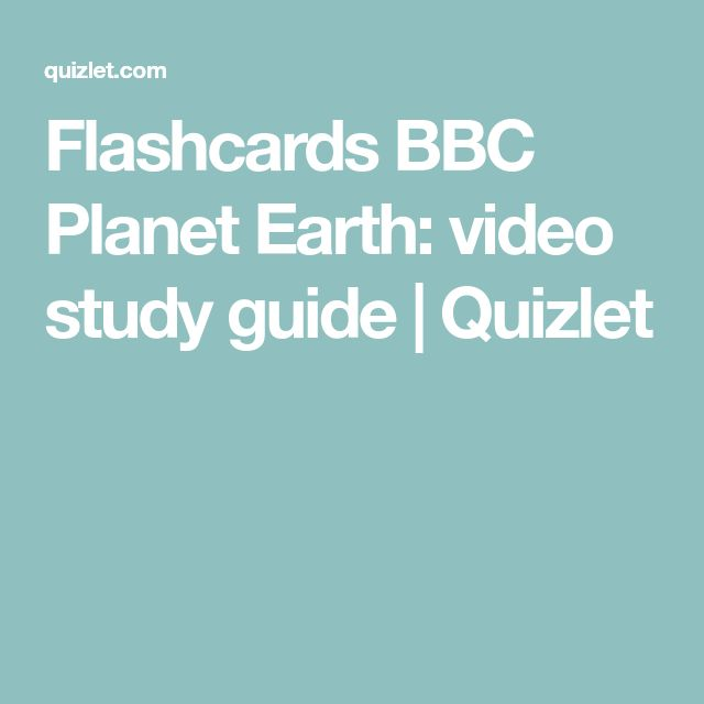 Flashcards BBC Planet Earth: video study guide | Quizlet