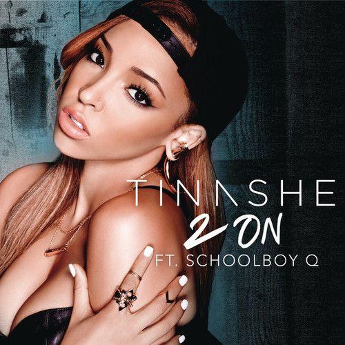 Tinashe - 2 On ft. Schoolboy Q