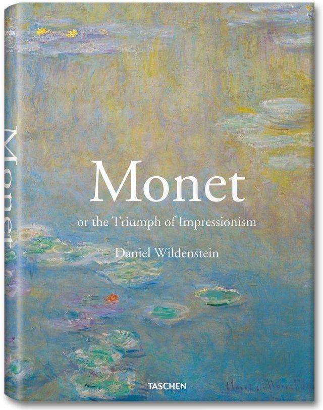Monet or The Triumph of Impressionism. TASCHEN Books (Jumbo, TASCHEN 25 Edition)