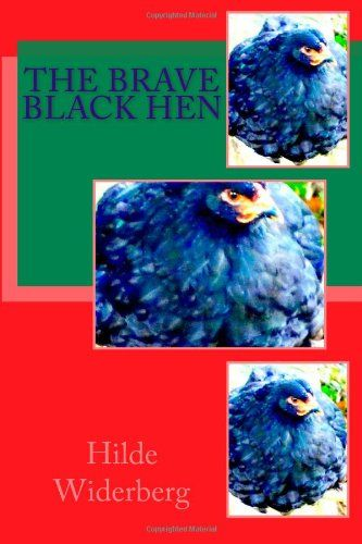 The brave black hen by Ms Hilde Widerberg,http://www.amazon.com/dp/1495365336/ref=cm_sw_r_pi_dp_Qh5ctb06QM0ZWFG1