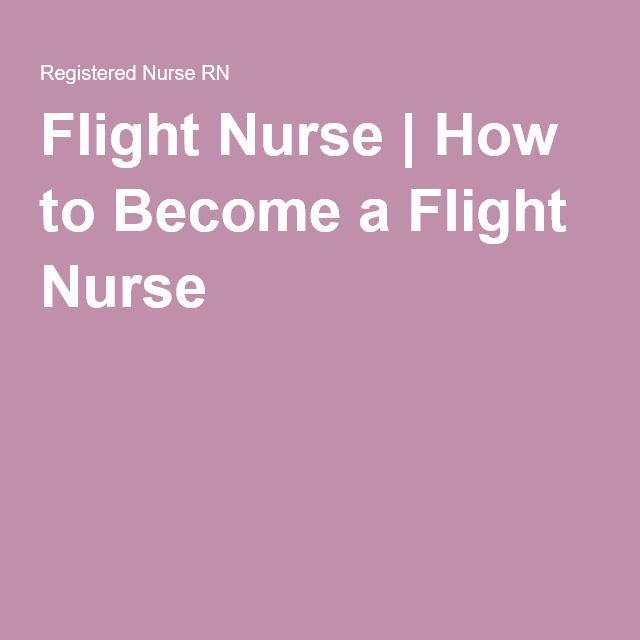 Flight Nurse | How to Become a Flight Nurse