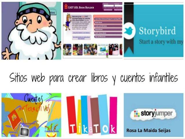 Sitios web para crear y editar  cuentos infantiles (Aprentic3) by rosalaeme via slideshare