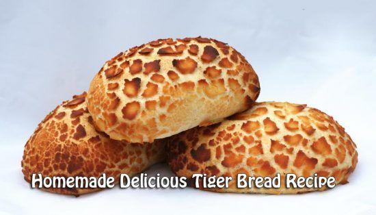 Homemade Delicious Tiger Bread Recipe