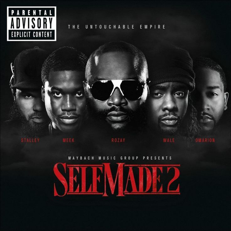 Various Artists - Maybach Music Group Presents Self Made, Vol. 2: The Untouchable Empire [Explicit